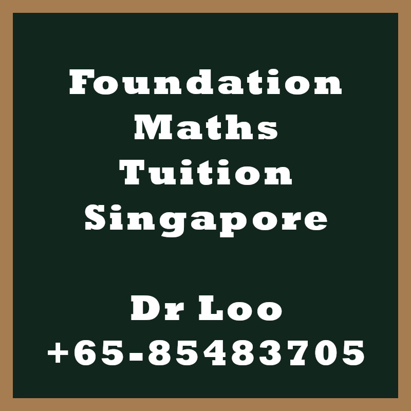 Foundation Math Tuition in Singapore