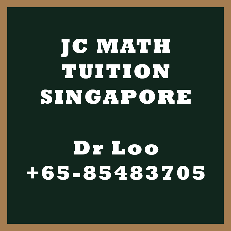 JC Math Tuition Singapore.